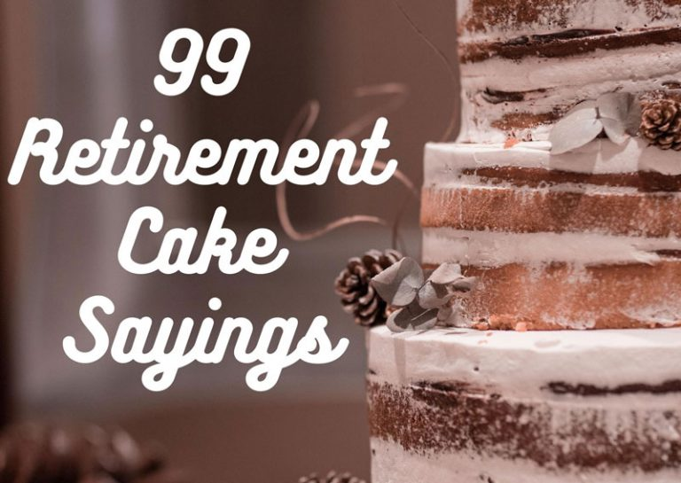 99 Best Retirement Cake Sayings by Category