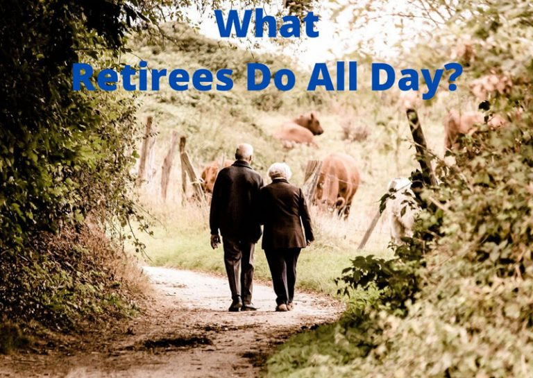 An Informative Guide to What Retirees Do All Day