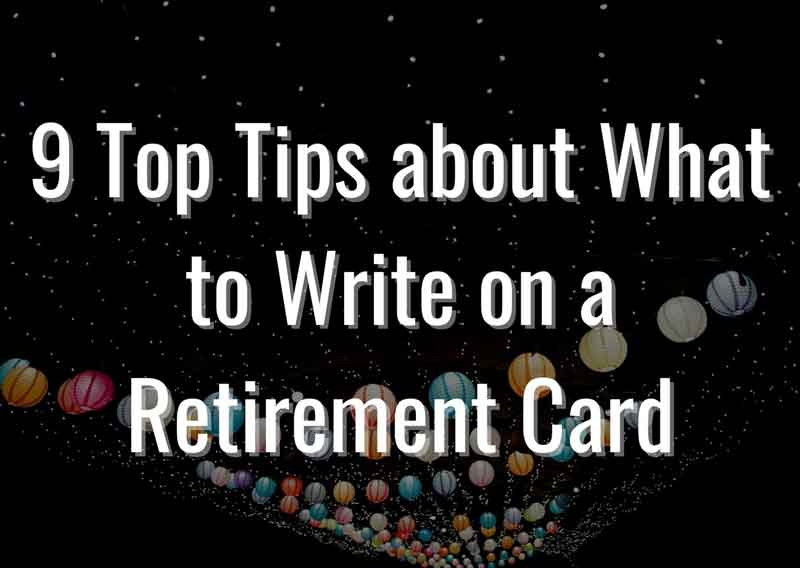 9-Top-Tips-about-What-to-Write-on-a-Retirement-Card
