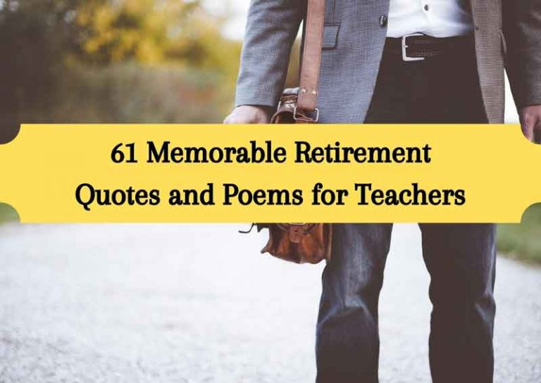 Best List of 61 Memorable Retirement Quotes for Teachers and Poems for Retired Teachers