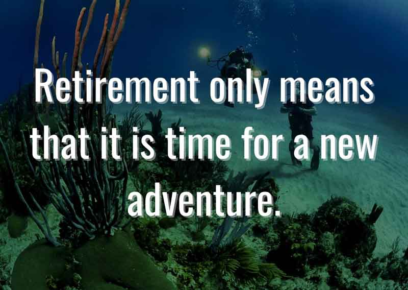 Retirement-only-means-that-it-is-time-for-a-new-adventure