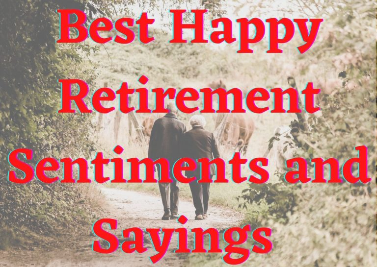Best Happy Retirement Sentiments and Sayings That Will Be Appreciated
