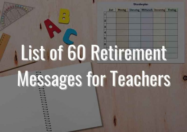 60 of the Best Retirement Messages for Teachers