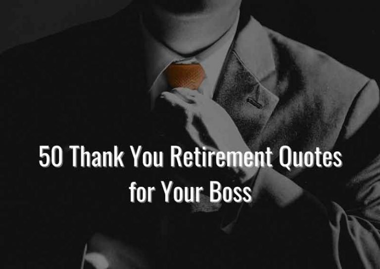 50 Easy to Adapt Retirement Quotes for Boss