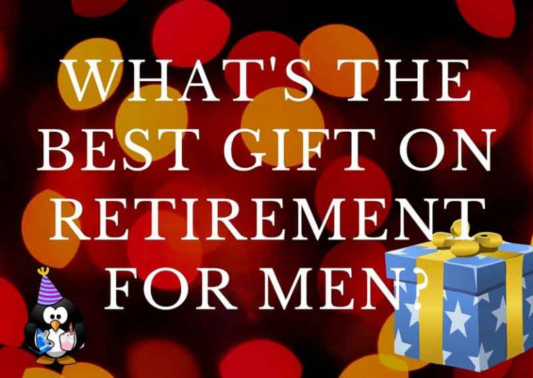 What is the Best Gift on Retirement for Men?