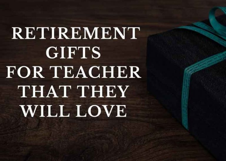 16 Retirement Gifts for Teachers That They Will Love