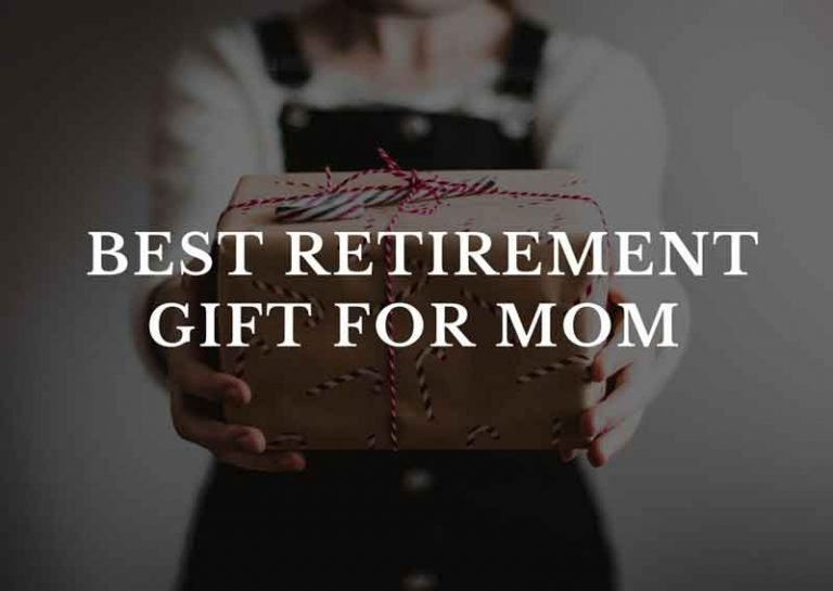 Top Ideas for the Best Retirement Gift for Mom