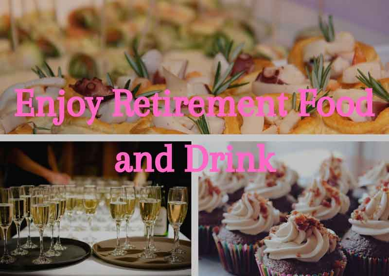 Enjoy-Retirement-Food-and-Drink