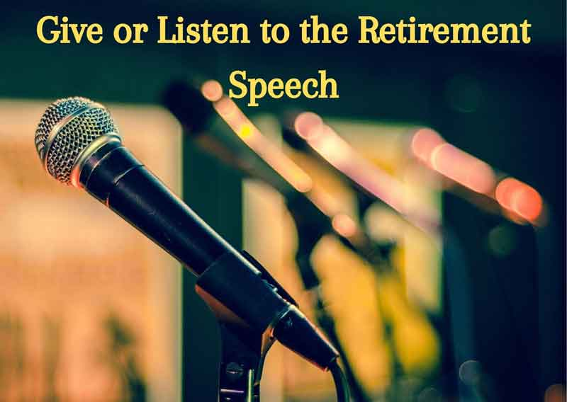 Give-or-Listen-to-the-Retirement-Speech