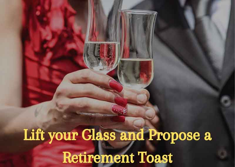 Lift-your-Glass-and-Propose-a-Retirement-Toast