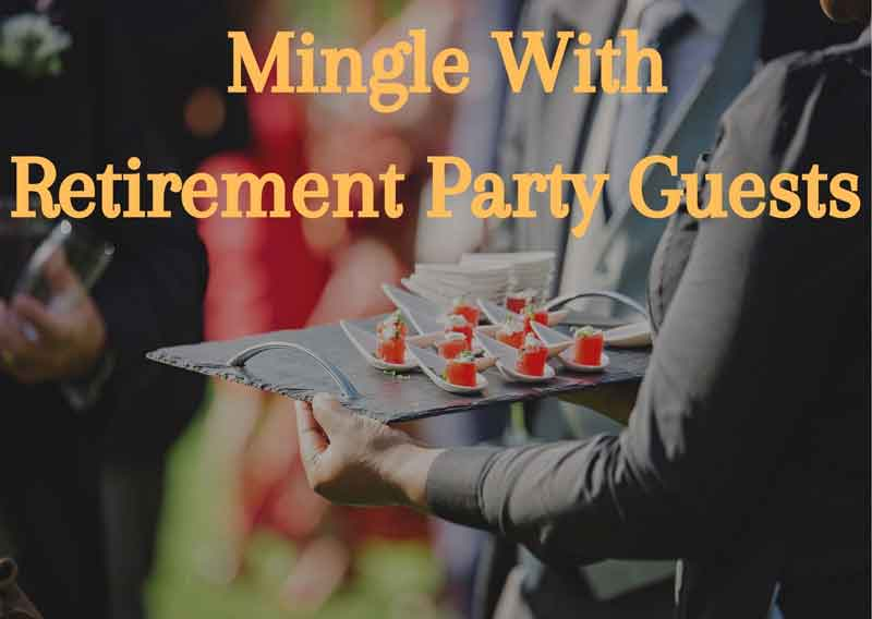 Mingle-With-Retirement-Party-Guests