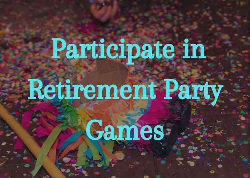 Participate-in-Retirement-Party-Games