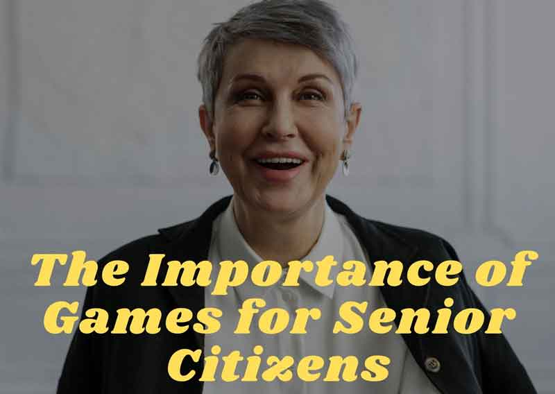 The-Importance-of-Games-for-Senior-Citizens