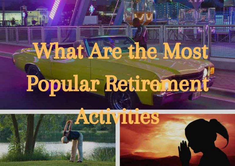 What Are the Most Popular Retirement Activities?