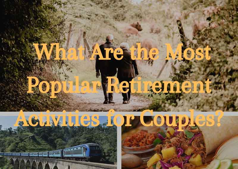 What-Are-the-Most-Popular-Retirement-Activities-for-Couples