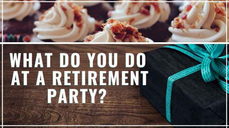 What Do You Do at a Retirement Party? 9 Important Moments